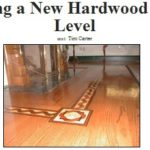 Staying Level with Installing New Hardwood Flooring in Los Angeles